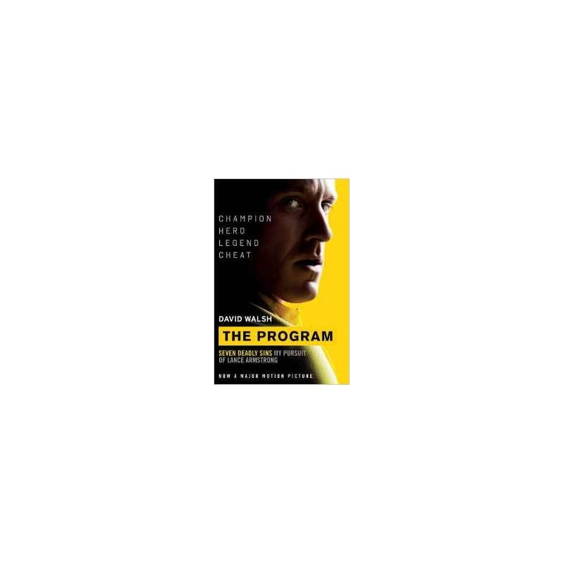 The Program: Seven Deadly Sins - My Pursuit of Lance Armstrong Inglés 978-1471152580 David Walsh