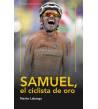 Samuel, el ciclista de oro (ebook) Nuestros Libros 9788494128769 Nacho Labarga