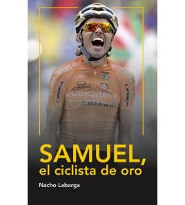 Samuel, el ciclista de oro (ebook) Ebooks 9788494128769 Nacho Labarga