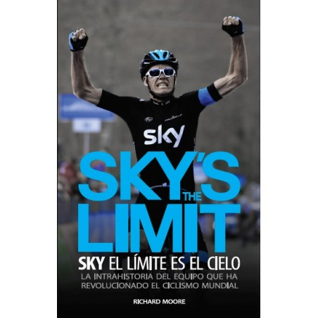 SKY'S THE LIMIT. Sky, el límite es el cielo (ebook)