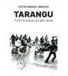 Tarangu. Vivir era atacar en cada cuesta Biografías 978-84-608-9304-2 Victor Manuel Robledo