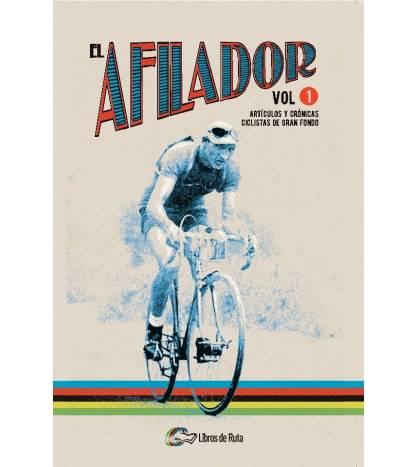 EL AFILADOR. Vol. 1