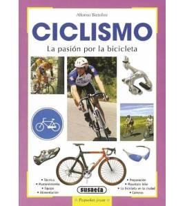 Ciclismo. La pasión por la bicicleta