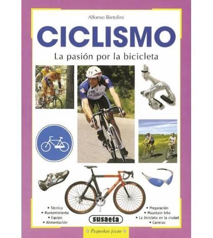 Ciclismo. La pasión por la bicicleta Crónicas / Ensayo 978-8430553631 Alfonso BietoliniAlfonso Bietolini