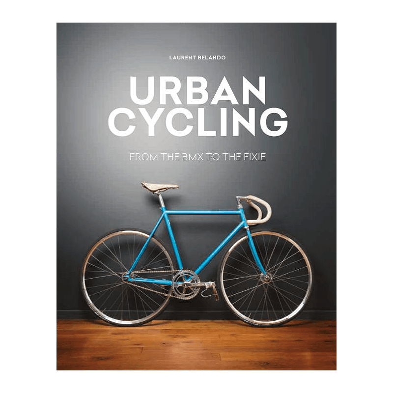 Urban Cycling Inglés 9781784722272 Laurent Belando