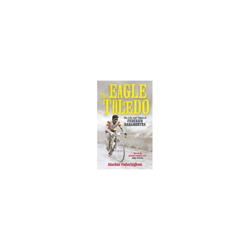 The eagle of Toledo Inglés 9781781310496 Alasdair Fotheringham