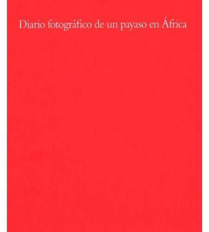 Diario fotográfico de un payaso en África