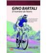 Gino Bartali. El hombre de hierro