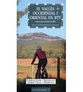 El Vallès occidental i oriental en BTT. 15 itineraris orientats amb GPS