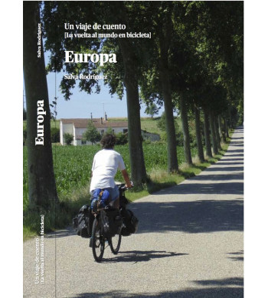 Europa. Un viaje de cuento. La vuelta al mundo en bicicleta