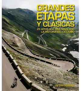 Grandes Etapas y Clásicas: 25 hitos que han marcado la historia del ciclismo