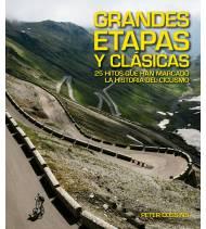Grandes Etapas y Clásicas: 25 hitos que han marcado la historia del ciclismo Guías / Viajes 978-8416489923 Peter CossinsPeter...