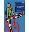 Mi testaruda bicicleta Infantil 978-84-263-5243-9 Mariasun Landa