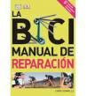 La bici. Manual de reparación Mecánica 9788428215695 Chris Sidwells