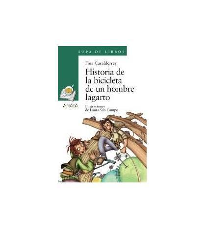 Historia de la bicicleta de un hombre lagarto Infantil 9788469808719 Fina Casalderrey