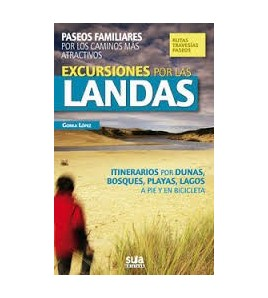 Excursiones por las Landas Guías / Viajes 978-84-8216-422-9 Gorka López