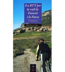 En BTT per la vall de Tuixent i la Vansa. 27 itineraris Guías / Viajes 978-84-9791-279-2 Joan Ramon Segura