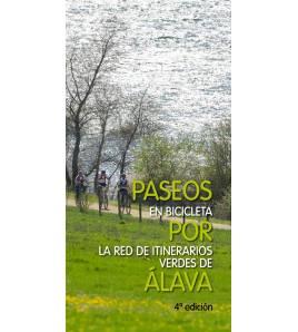 Paseos en bicicleta por la red de itinerarios verdes de Alava Guías / Viajes 9788478218691