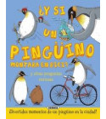 ¿Y sin un pingüino montara en bici? Infantil 9788467746273 VV.AA.