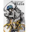 Bicio Crónicas / Ensayo Paul Fornel