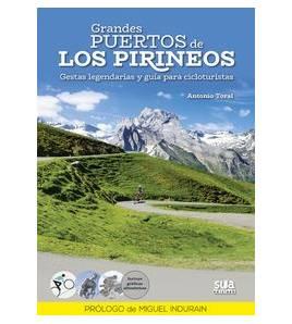 Grandes Puertos de los Pirineos. Gestas Legendarias y guía para cicloturistas Guías / Viajes 978-84-8216-642-1 Antonio Toral