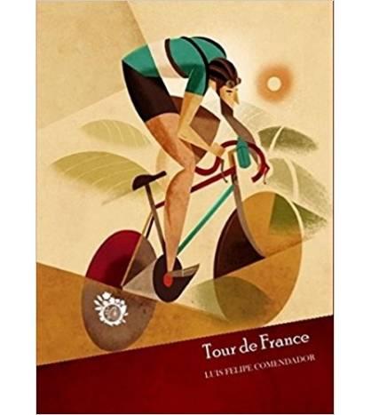 Tour de France Novelas / Ficción 978-84-943699-3-3 Luis Felipe Comendador