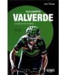 Alejandro Valverde. La leyenda del imbatido Biografías 978-84-15726-71-5 Jon Rivas