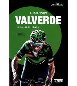 Alejandro Valverde. La leyenda del imbatido