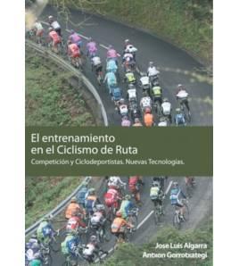 El entrenamiento en el ciclismo de ruta. Competición y ciclodeportistas. Nuevas tecnologías