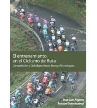 El entrenamiento en el ciclismo de ruta.