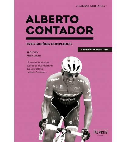 Alberto Contador. Tres sueños cumplidos Biografías 978-84-15726-72-2 Juanma MuradayJuanma Muraday