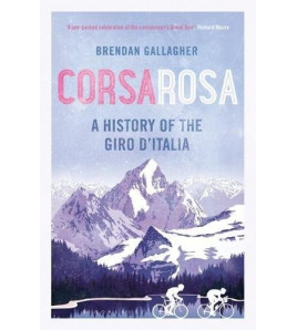 Corsa Rosa. A history of the Giro d'Italia Inglés 978-1472918802 Brendan Gallagher