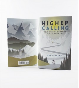 Higher Calling: Road Cycling´s Obsession with the Mountains Inglés 978-0224100380 Max LeonardMax Leonard