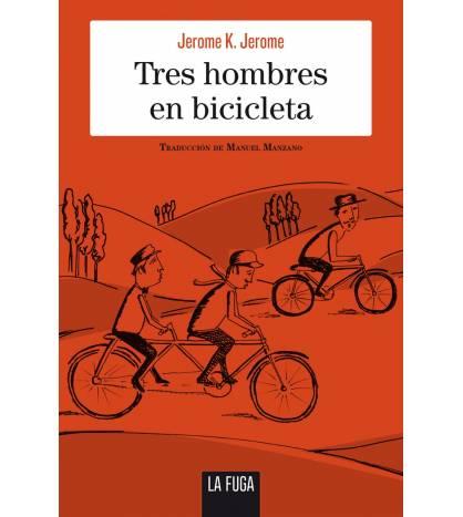 Tres hombres en bicicleta Novelas / Ficción 978-84-945944-3-4 Jerome K. Jerome