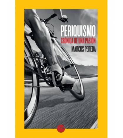 Periquismo. Crónica de una pasión Biografías 978-84-16876-18-1 Marcos Pereda