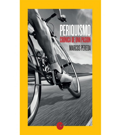 Periquismo. Crónica de una pasión Biografías 978-84-16876-18-1 Marcos PeredaMarcos Pereda