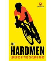 The Hardmen. Legends of the Cycling Gods Inglés 9781781256121 The VelominatiThe Velominati