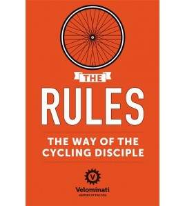The Rules: The Way of the Cycling Disciple Inglés 9781444767537 The Velominati