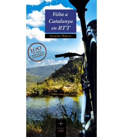 Volta a Catalunya en BTT Guías / Viajes 978-84-9791-385-0 Josep Insa i Montava