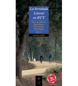 La Serralada Litoral en BTT Guías / Viajes 978-84-9791-284-6 Joan Portell Rifà
