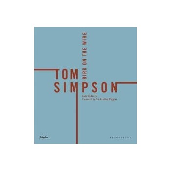 Tom Simpson. Bird on the wire Inglés 9781472949202 Andy McGrath