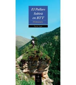 El Pallars Sobirá en BTT. 14 itineraris Guías / Viajes 978-84-9791-282-2 Xavier Agut Xavier Agut