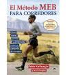 El método MEB para corredores Entrenamiento 978-84-16676-01-9 Meb Keflezighi y Scott Douglas