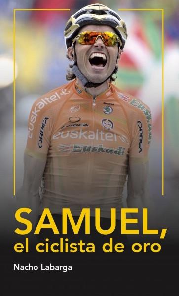 samuel-el-ciclista-de-oro